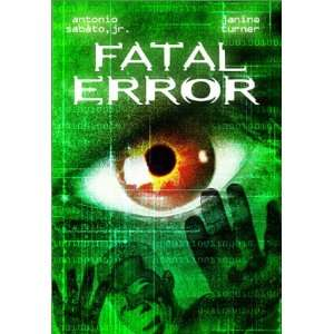 Fatal Error: Antonio Sabato Jr., Janine Turner, Robert
