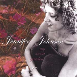 My Secret Garden: Jennifer Johnson: Music