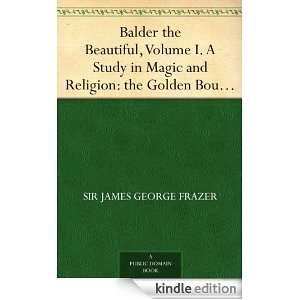 the External Soul: Sir James George Frazer:  Kindle Store